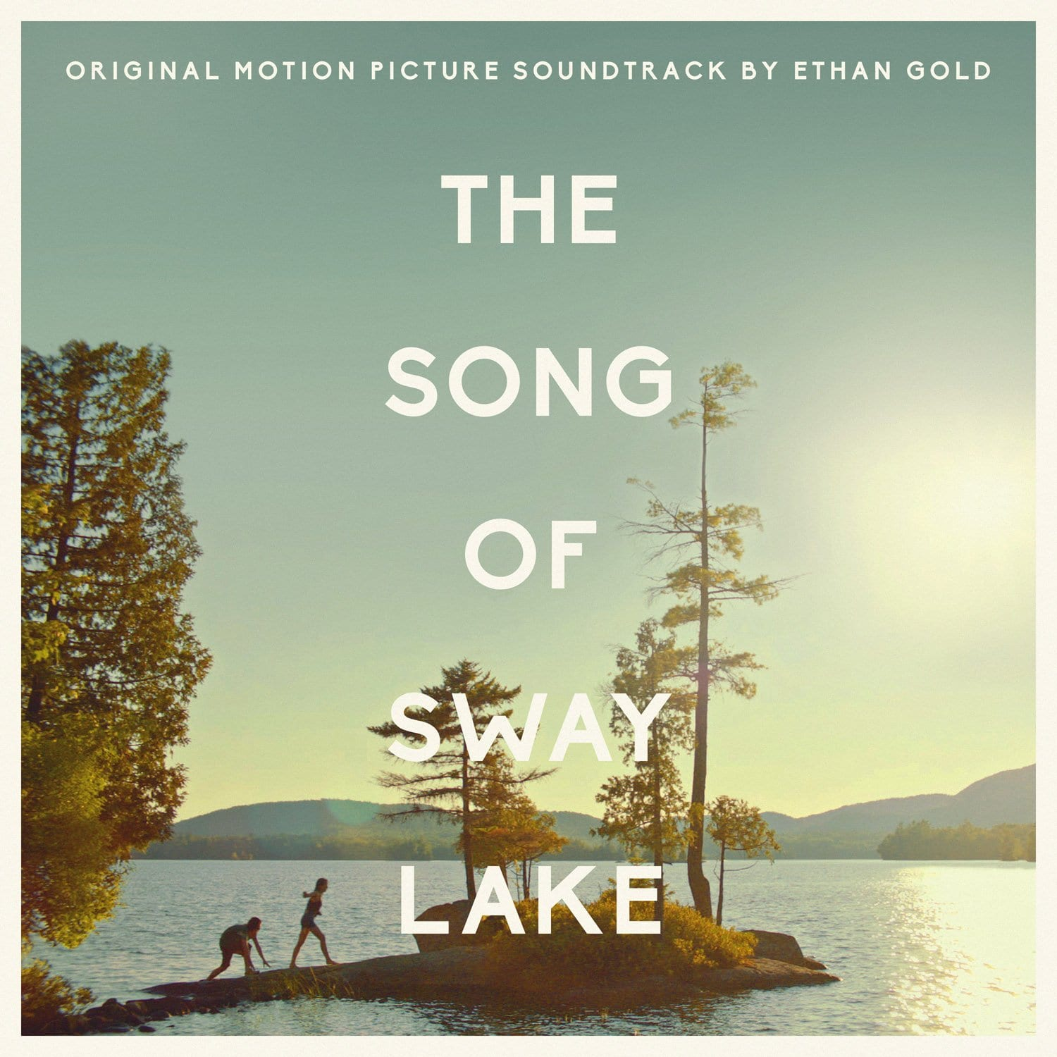 PRESS RELEASE – THE SONG OF SWAY LAKE (ORIGINAL MOTION PICTURE SOUNDTRACK)